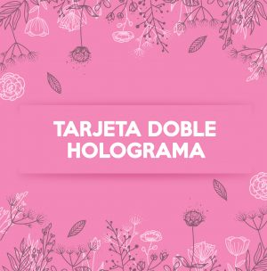 TARJETA DOBLE HOLOGRAFICA