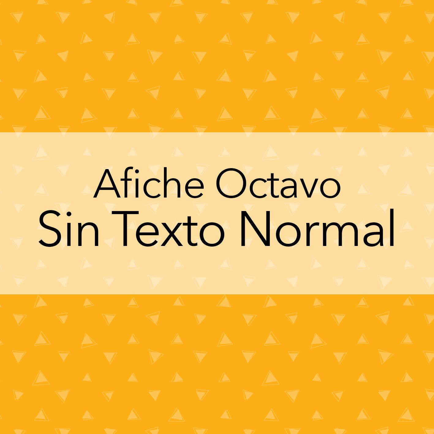 AFICHE OCTAVO SIN TEXTO NORMAL