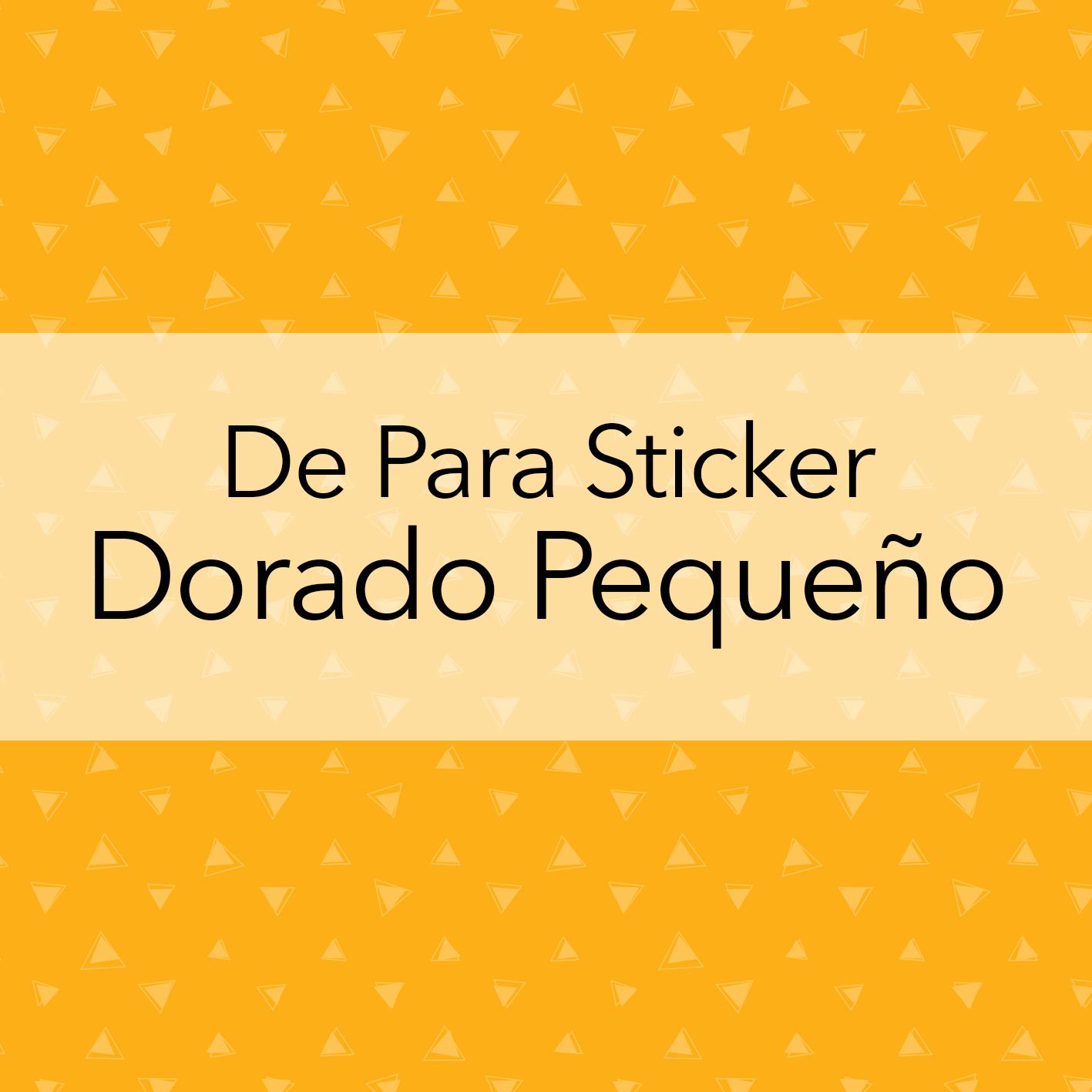 DE PARA STICKER DORADO PEQUEÑO