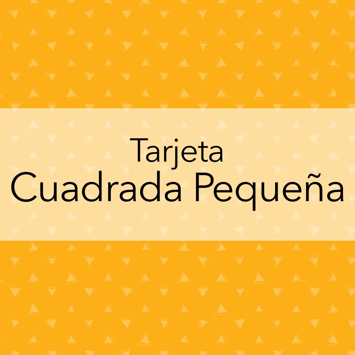 TARJETA CUADRADA PEQUEÑA