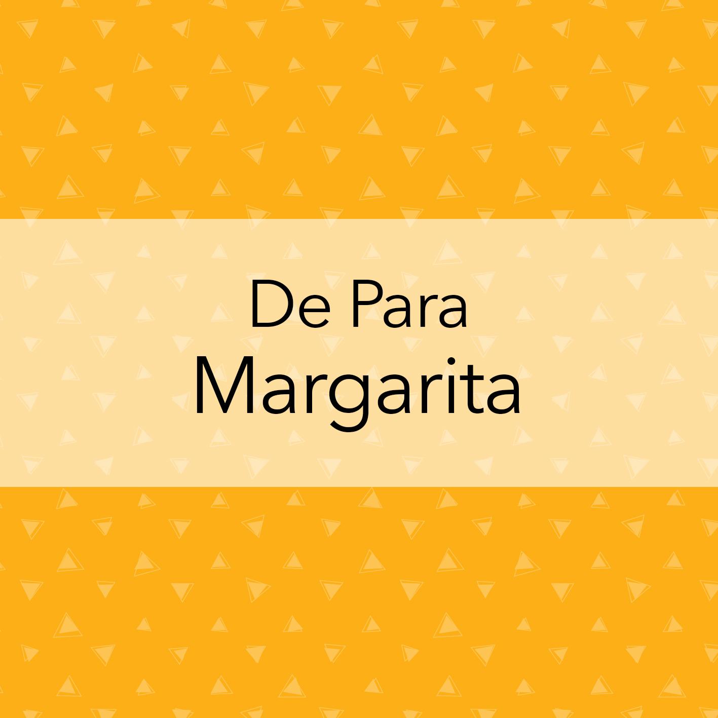 DE PARA MARGARITA BRILLANTE