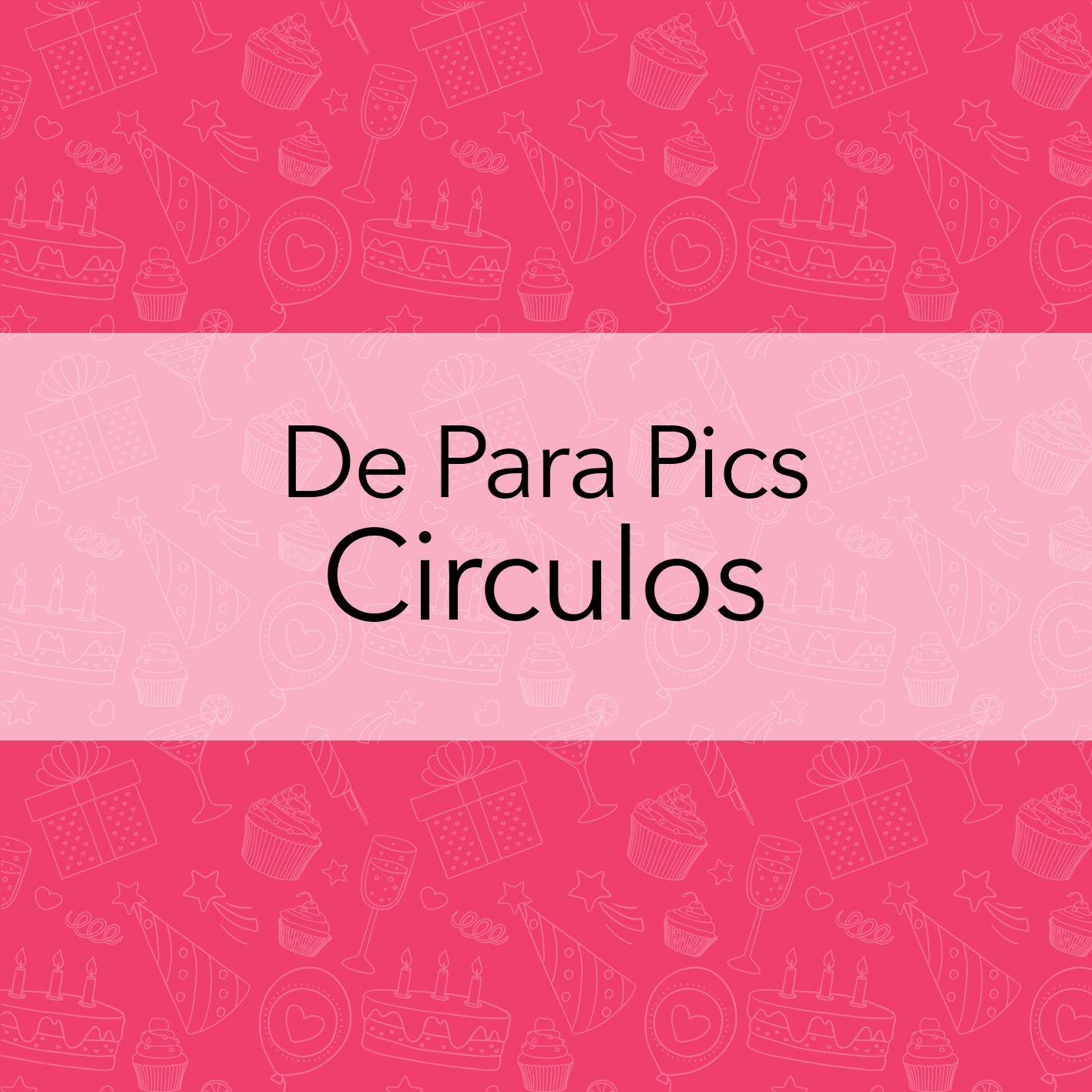 DE PARA PICS CIRCULOS