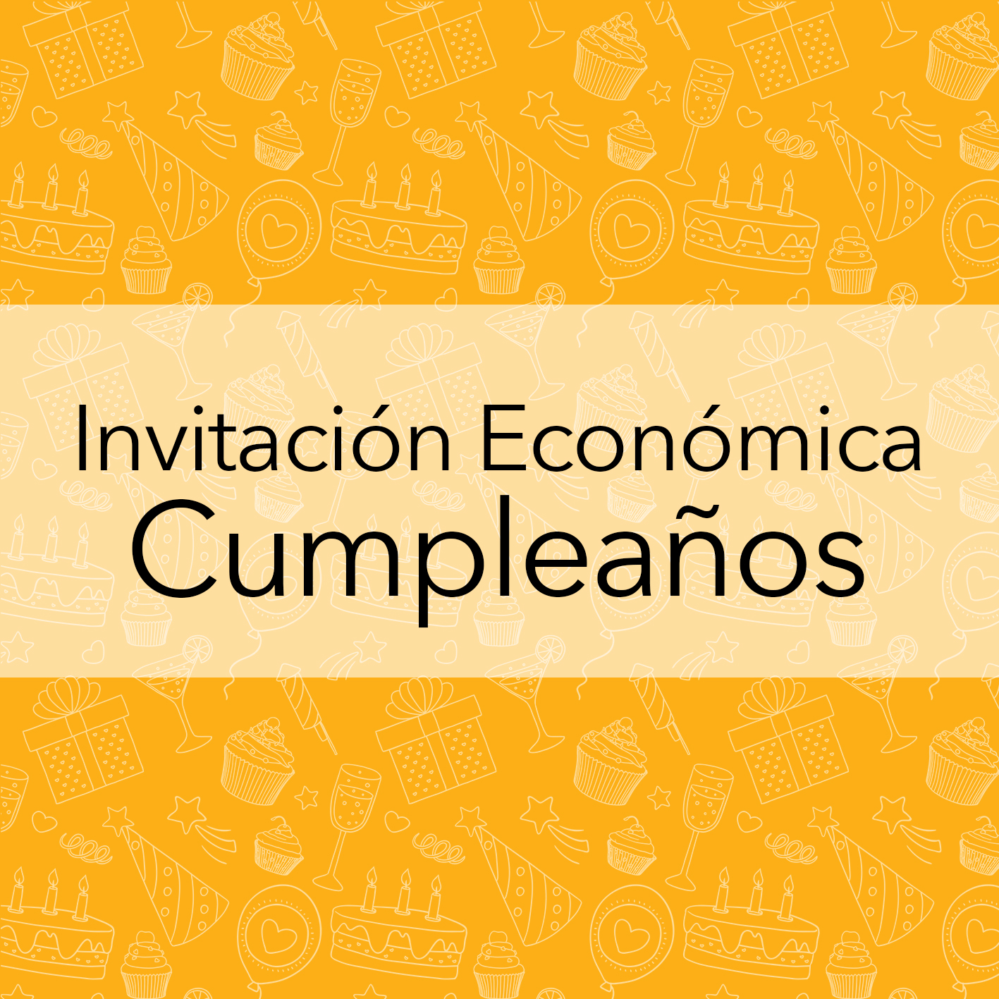 INVITACIÓN ECONOMICA CUMPLEAÑOS