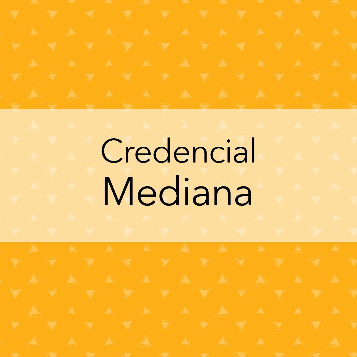 CREDENCIAL MEDIANA