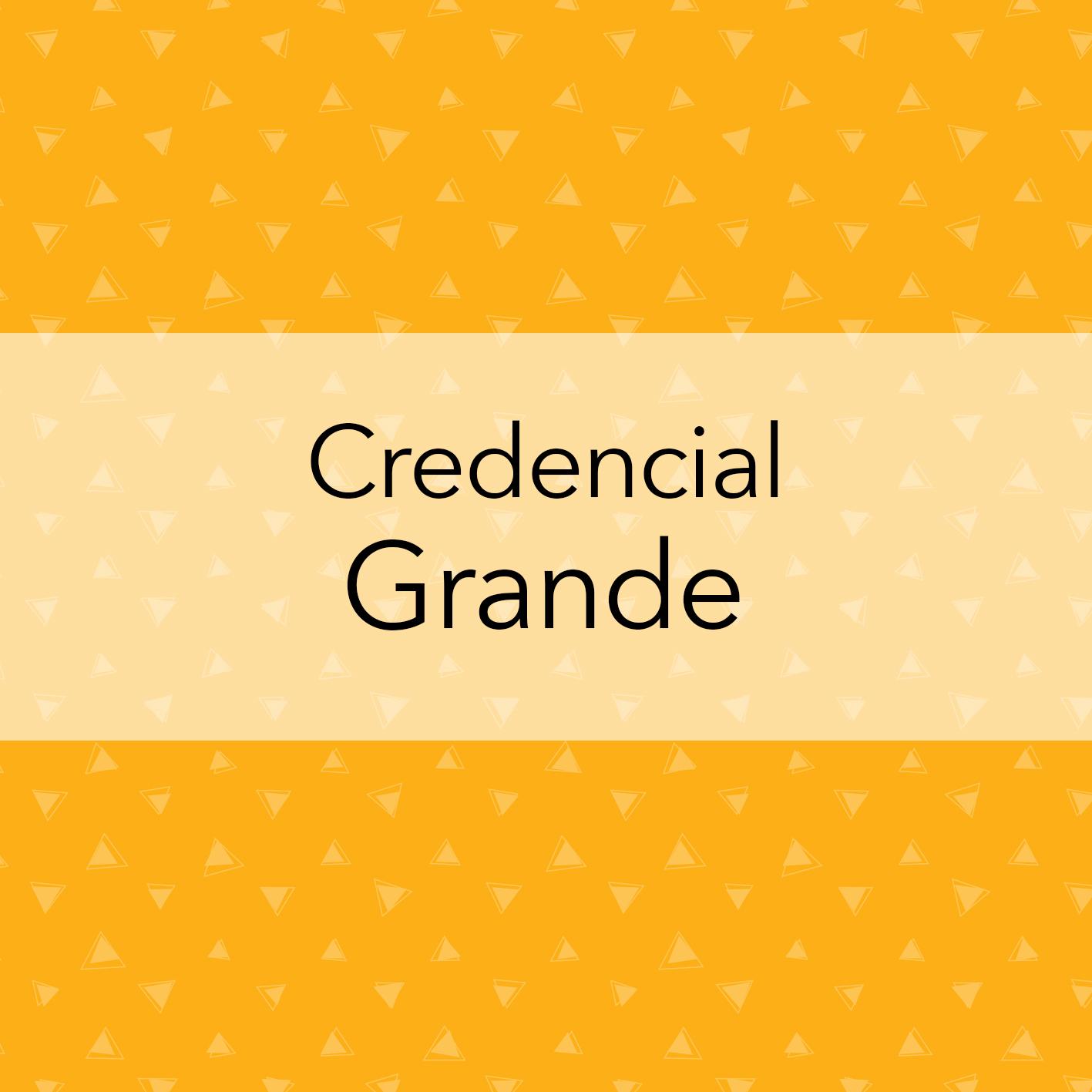 CREDENCIAL GRANDE